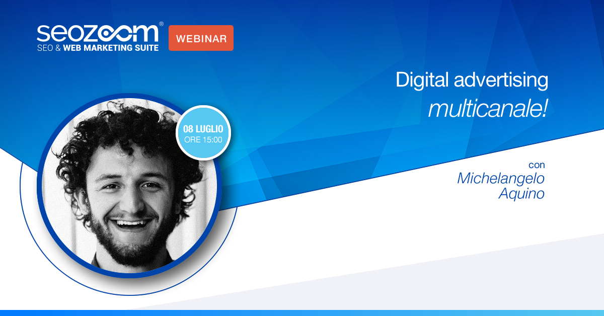 Webinar: Strategia di digital advertising multicanale