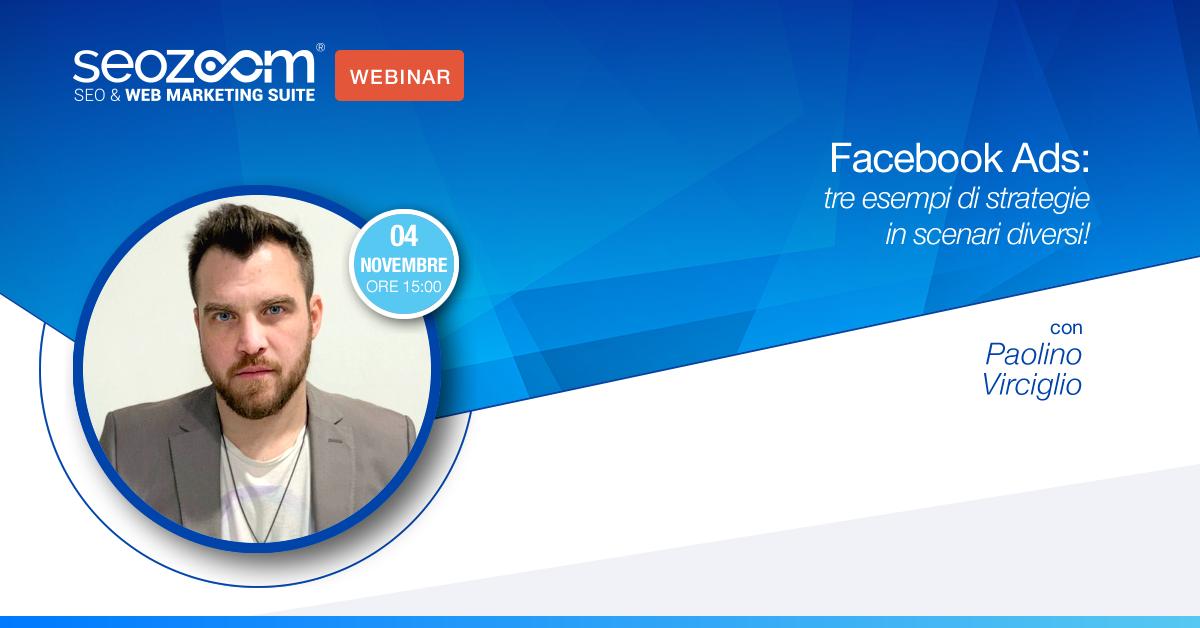 Webinar: Facebook Ads, tre esempi di strategie in scenari diversi