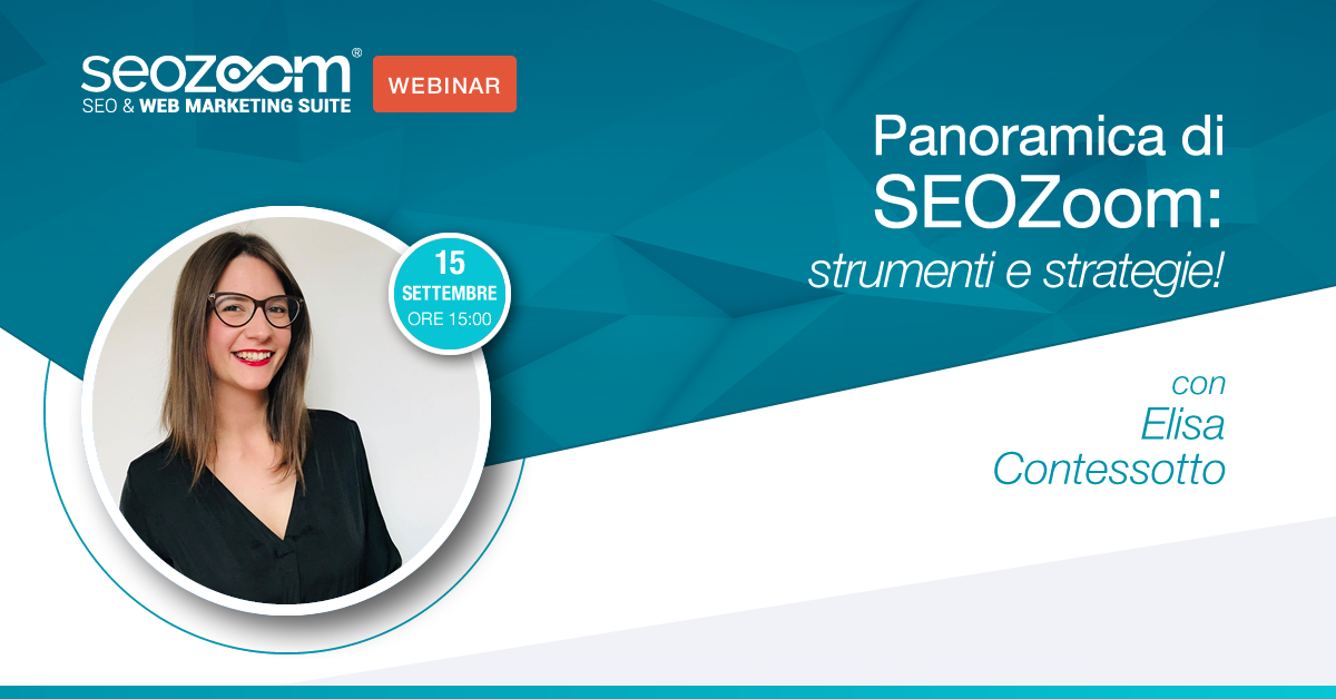 Webinar: Panoramica di SEOZoom, strumenti e strategie