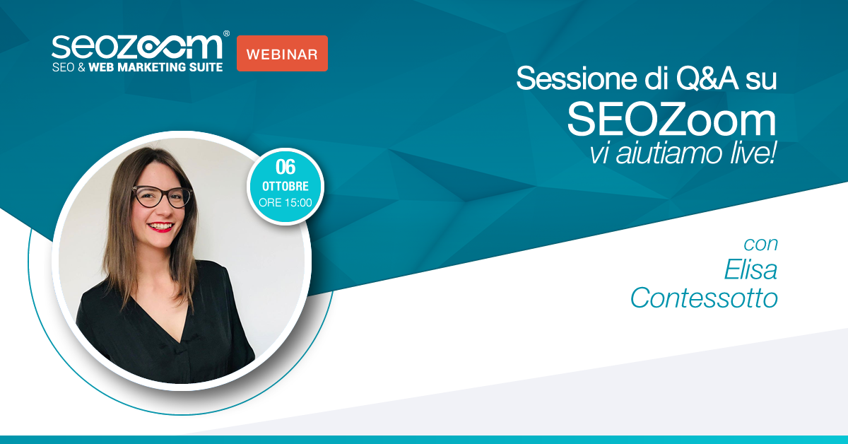 Webinar: sessione di Q&A su SEOZoom, vi aiutiamo live!